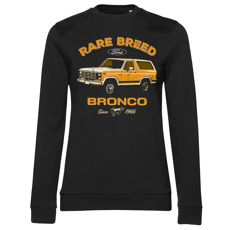 Ford Bronco - Rare Breed Girly Sweatshirt