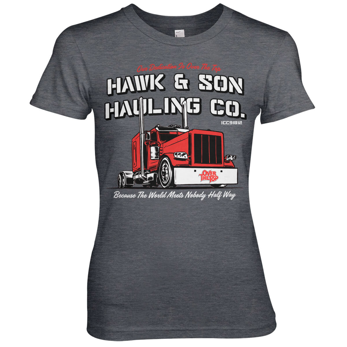 Hawk & Son Hauling Co Girly Tee