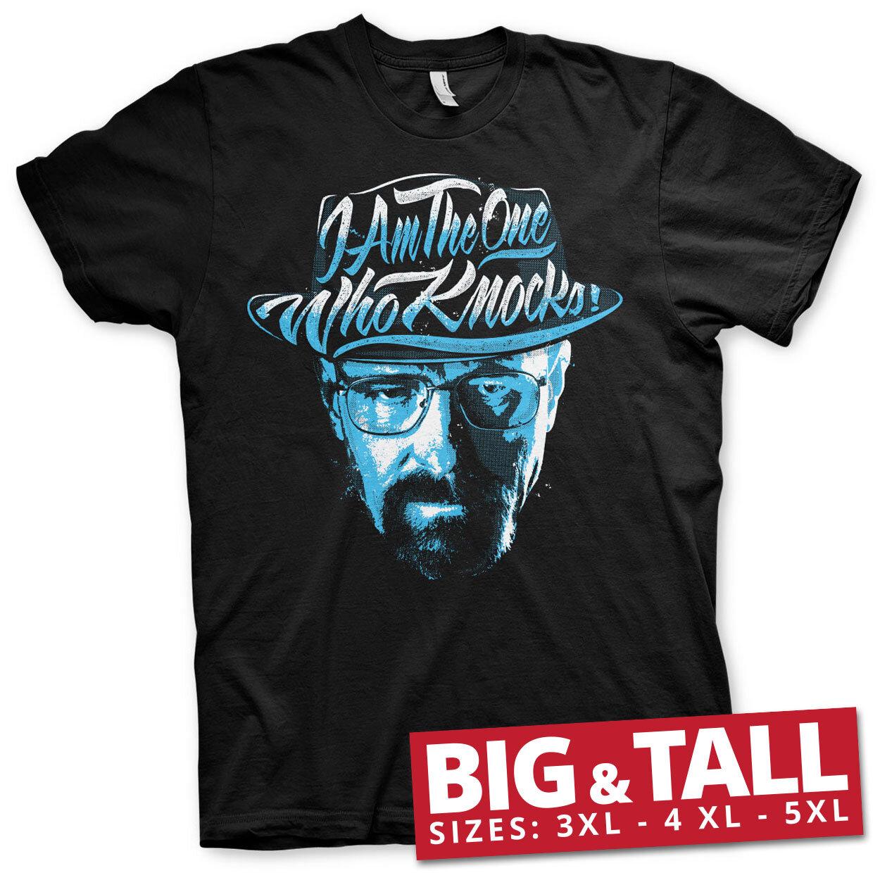 I Am The One Who Knocks Big & Tall T-Shirt