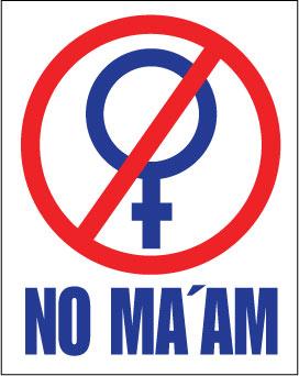 No Maam sticker.